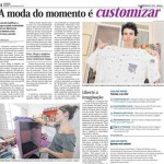 A moda do momento é customizar
