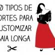 10 tipos de cortes para customizar saia longa