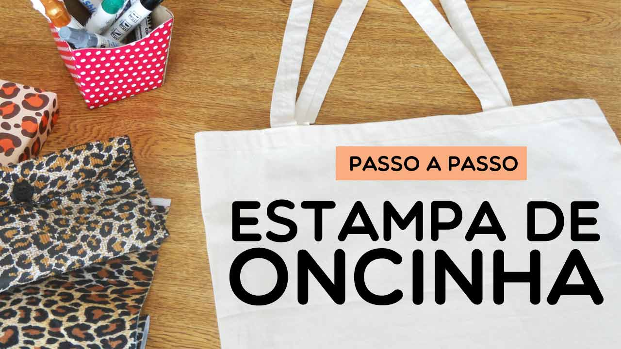 Como customizar estampa de oncinha