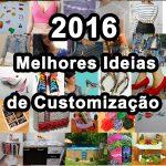 Os posts de customização mais populares de 2016
