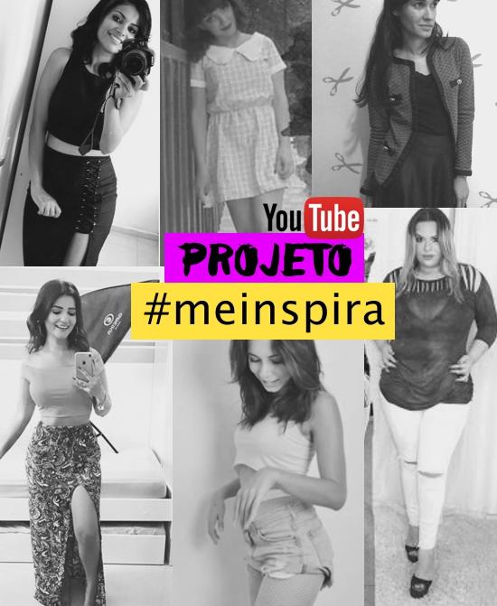 Youtube Projeto #meinspira - Youtubers de moda