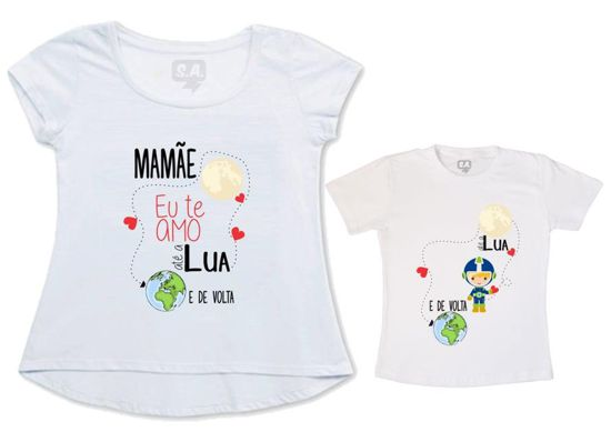 a44660627e8fd Camisetas com frases divertidas e criativas para mãe e filha ...