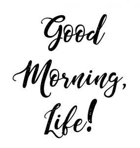 Frases para imprimir inspiradas no Tumblr e Pinterest para fazer quadro - Good Morning, Life!
