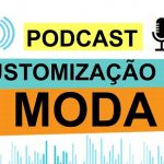 Entrevista: Customização e Moda