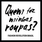 Participei da semana Fashion Revolution