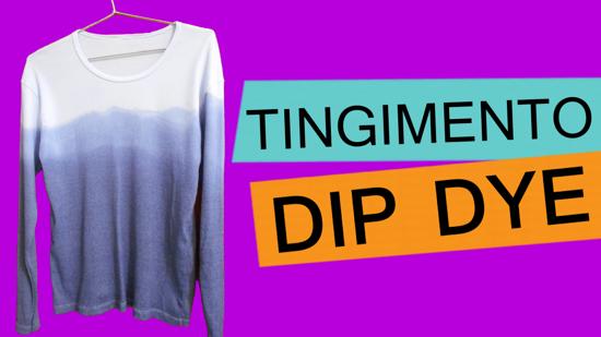 como tingir roupa efeito dip dye