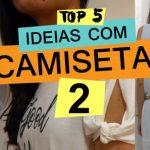 5 modelos de customização de camiseta